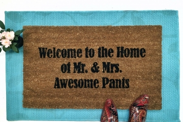 Welcome to the Home of Mr. and Mrs. Awesome Pants™ wedding gift doormat