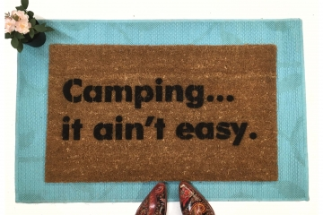 Camping, it ain't easy...