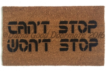 can't stop, won't stop™ hip hop doormat