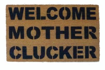 Chicken- WELCOME MOTHER CLUCKER™ funny barnyard doormat