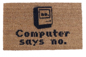 Computer says no Little Britain funny nerd doormat