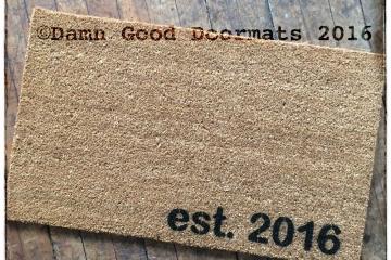 Established date doormat- est. 2010, etc