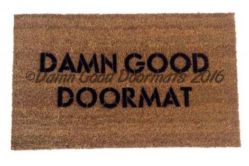 DAMN good doormat™