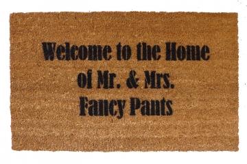 FANCY Welcome to the Home of Mr. & Mrs. FANCY Pants doormat