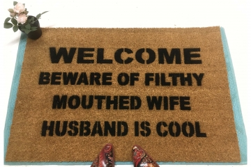 BEWARE FILTHY MOUTHED WIFE HUSBAND IS COOL™  funny doormat