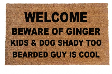 Beware of the GINGER BEARDED guy in cool™