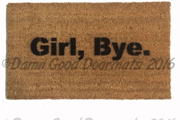 Girl Bye doormat™