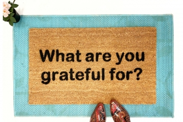 What are you grateful for? Thanksgiving mantra doormat