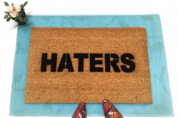 HATERS Funny rude doormat