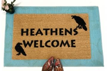 Heathens Welcome™
