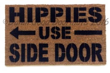 Hippies use side door funny doormat