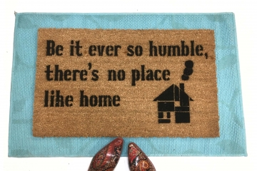 Be it ever so Humble, there's no place like home rustic farmhouse doormat