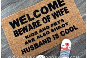 SALE! HUSBAND IS COOL™ Beware of WIFE KIDS and PETS shady funny meme doormat US made