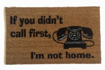 Didn't Call First Phone™ funny doormat