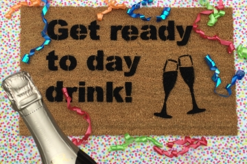 Get ready to Day Drink doormat bridal shower decor