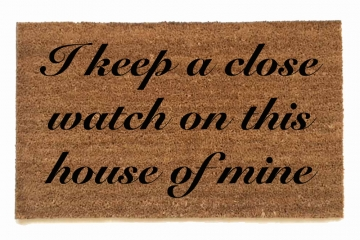 for Dino I keep a close watch on this  house of mine Johnny Cash tribute doormat