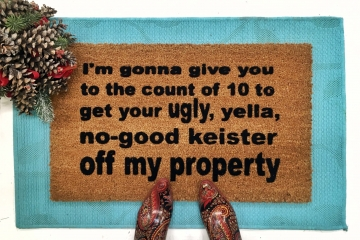 KEISTER off my property funny Home Alone doormat