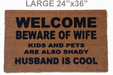 "LARGE 24""x36"" HUSBAND IS COOL™ Beware of WIFE KIDS and PETS shady US made"