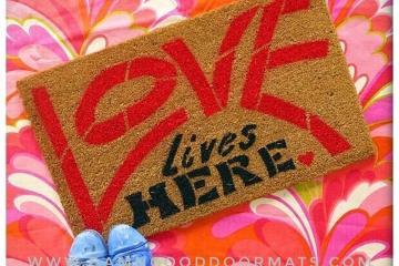 Love lives HERE! hippy doormat