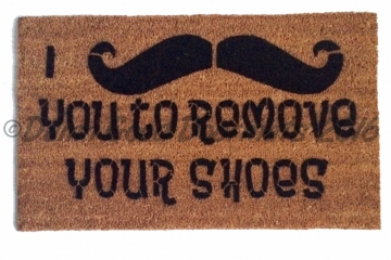 I mustache you to remove your shoes™