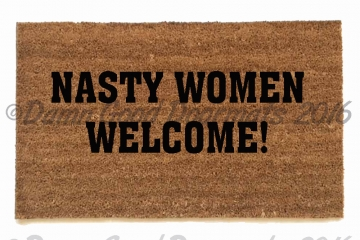 Nasty Women Welcome™