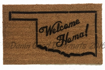 Welcome Homa! Oklahoma that is.