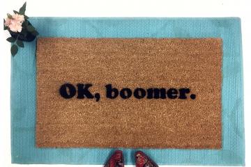 OK, boomer VSCO millennial doormat