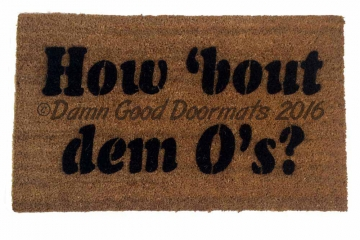 How 'bout dem O's? Baltimore Orioles Baseball doormat