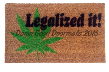 Legalized it pot marijuana doormat