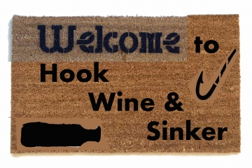 Hook, Wine, Sinker fisherman's doormat