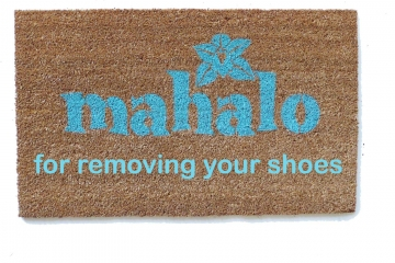 Mahalo for removing your shoes slippers Hawaiian tiki style