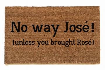 No way Jose Rose™