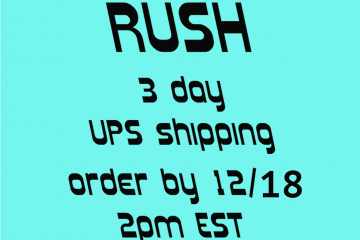 RUSH shipping - 2-3 day UPS order by 12/18 2pm EST USA ONLY