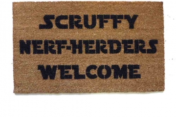 Scruffy Nerf Herders Welcome™