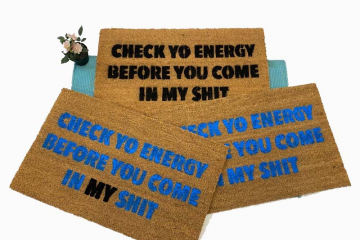 check yo energy before you come in my shit