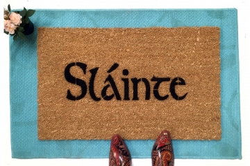 "Sláinte  Irish drinking toast ""health"" doormat St. Patrick's Day"