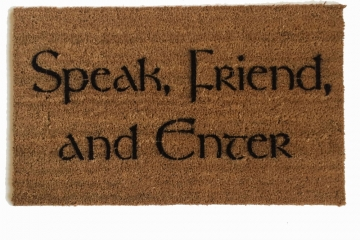 "Tolkien quote ""Speak, Friend, and Enter"" Novelty doormat"
