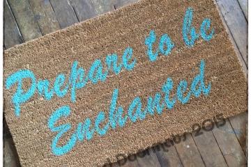 Prepare to be Enchanted™ doormat