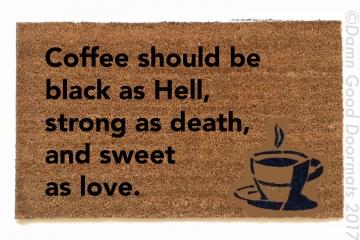 Turkish coffee proverb
