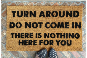 Turn around, Do not come in, There is nothing here for you