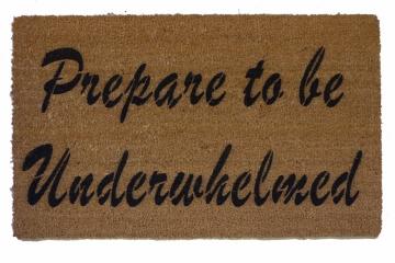 Prepare to be Underwhelmed™