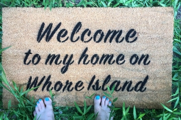 WELCOME to my Home on Whore Island™ Anchorman doormat