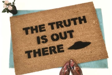 Clone of TRUTH is OUT THERE x-files doormat