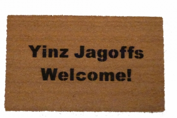 Yinz Jagoffs Welcome™ Pittsburgh