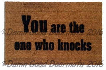 YOU are the one who knocks™ doormat