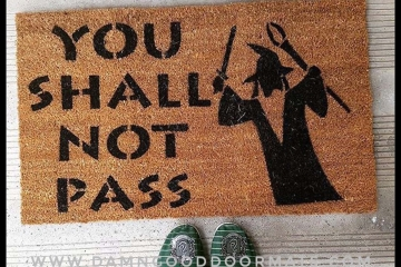 JRR Tolkien You shall not pass! Gandalf nerd doormat