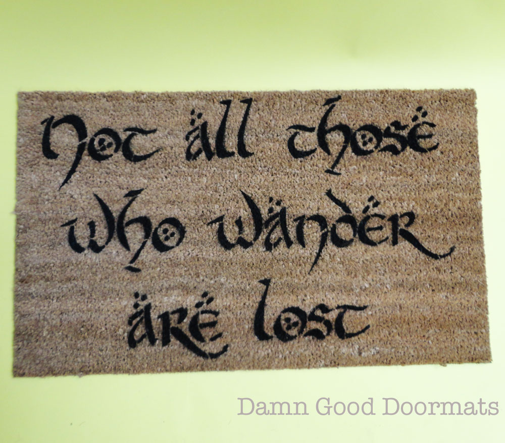 Lord Of The Rings Doormat Not All Those Who Wander Are Lost Damn